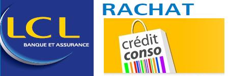rachat de crédit lcl conso