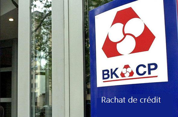 rachat de crédit BKCP