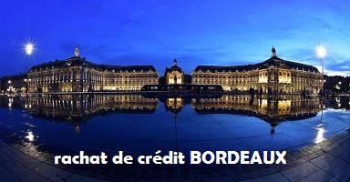 rachat de crédit Bordeaux